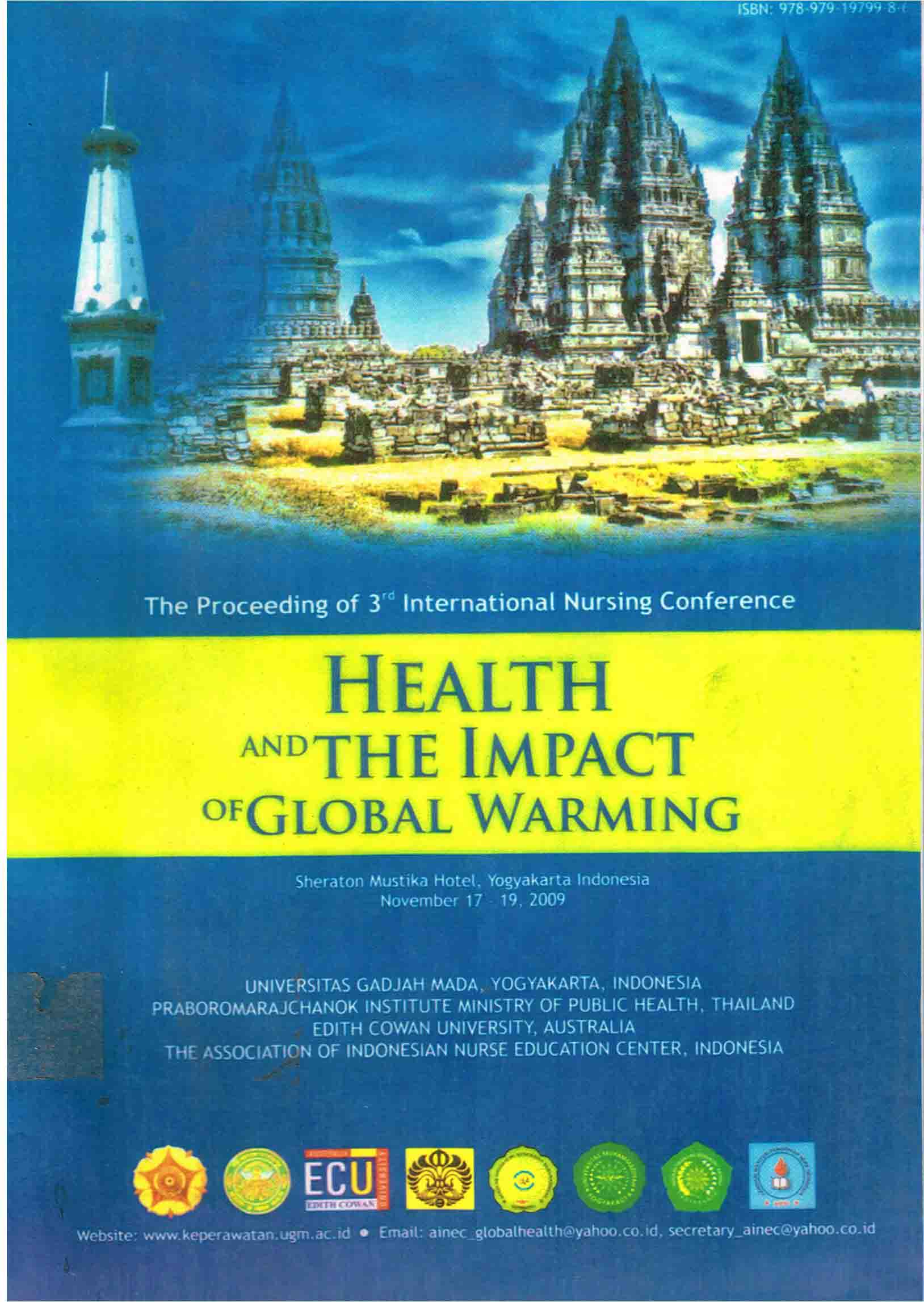HEALTH AND THE IMPACT OF GLOBAL WARMING : The Proceeding of 3rd International Nursing Conference